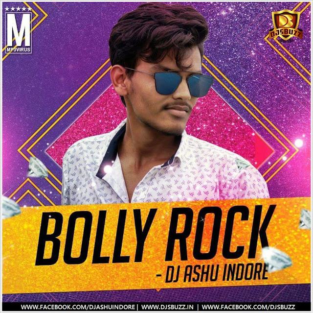 Bolly Rock (The Album) – DJ Ashu Indore