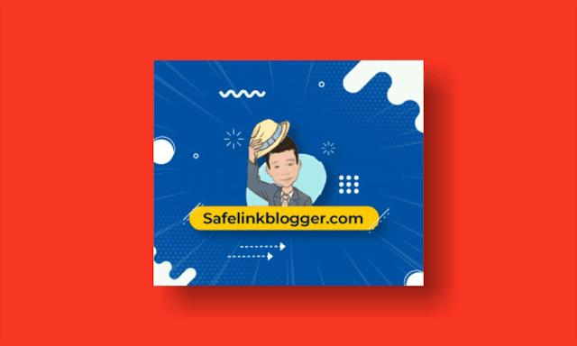 Hanya di Safelinkblogger.com Yang Ingin Berpenghasilan Sampingan Tanpa Modal