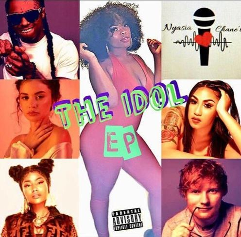 Nyasia Chane'l- The Idol EP (Audio)