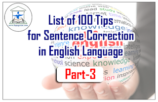 List of 100 Tips for Sentence Correction in English Language | Part-3