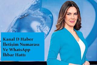 Kanal D Haber İletişim Numarası