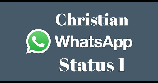 Christian WhatsApp Status Videos for your Smartphone - Passion for Lord