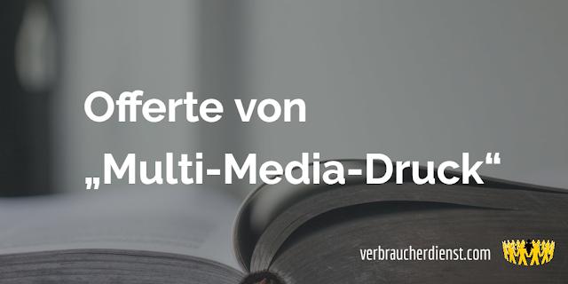 "Titelbild: Offerte von ""Multi-Media-Druck"" aus 50678 Köln"