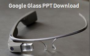 google glass ppt download