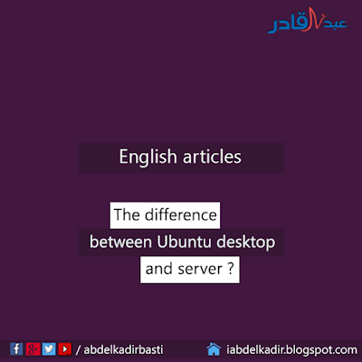 The difference between Ubuntu Desktop and Ubuntu Server