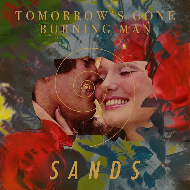 Sands Releases Double A-Side Single 'Tomorrow's Gone'/ 'Burning Man'