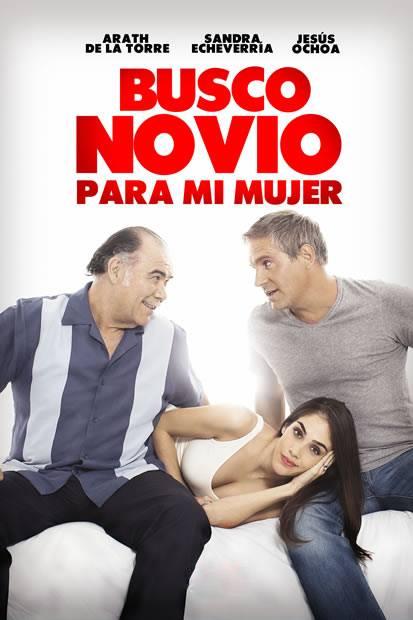Busco Novio Para Mi Mujer [DVDRip] [Latino] [1 Link] [MEGA]