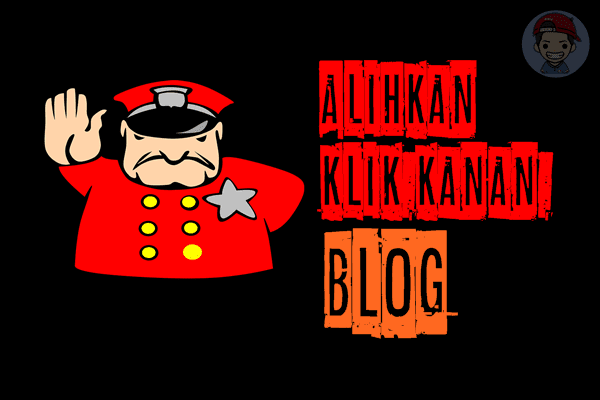 Cara Alihkan Klik Kanan (Auto Redirect) Hindari Jiplak Blog