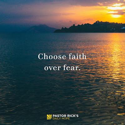 Choose Faith Over Fear by Rick Warren