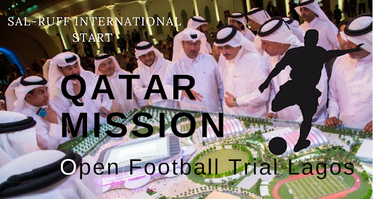 Mission to Qatar: Sal-Ruff Begin Open Football Trials in Lagos This September 2017 [Register Now]