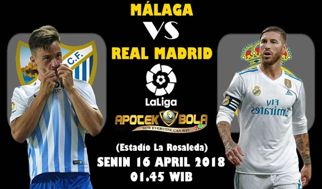 Prediksi Malaga vs Real Madrid 16 April 2018
