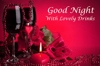 Good Night Wishes with Drinks & Red Rose Image