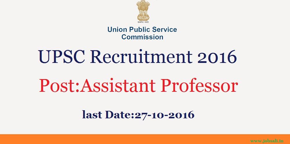 upsc notification, UPSC assistant professor recruitment, UPSC vacancy 2017
