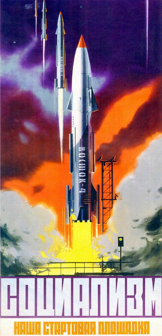 Propaganda Posters of Soviet Space Program 1958-1963 ...