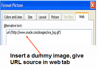 Insert a dummy image, give URL source in web tab