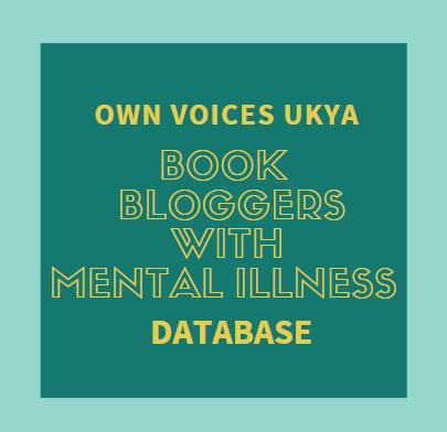 Own Voices UKYA Book Bloggers with Mental Illnesses Database graphic