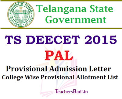 TS DEECET 2015,Provisional Admission Letter, Provisional Allotment List