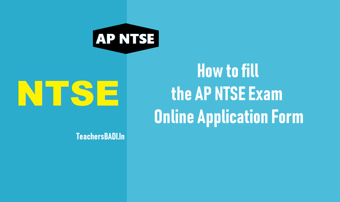 How to Fill AP NTSE Online Application Form, AP National