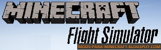 Minecraft Flight Simulator Mod para Minecraft 1.7.10