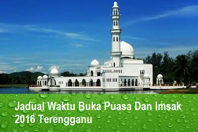 Waktu Buka Puasa Dan Imsak 2016 Terengganu