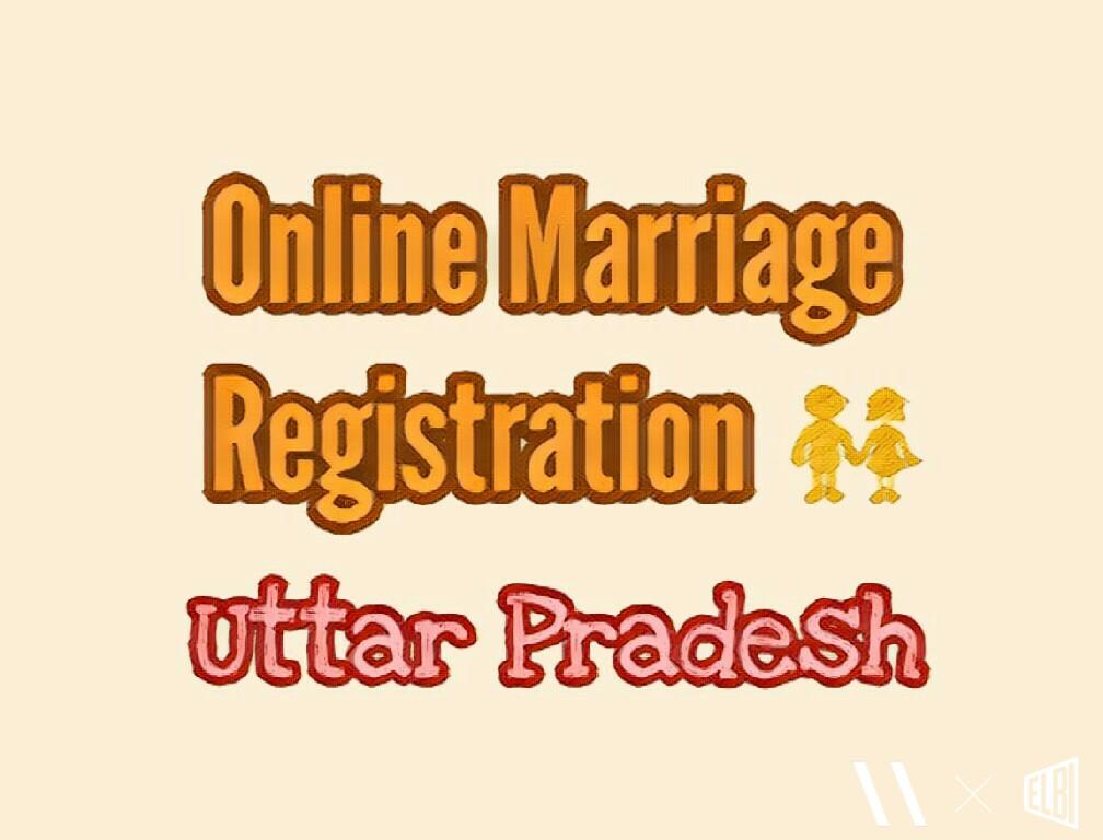 How To Get Your Marriage Certificate Online In Uttar Pradesh