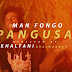 VIDEO | Man Fongo Ft. Medick Chapa - Pangusa ||  Download Mp4