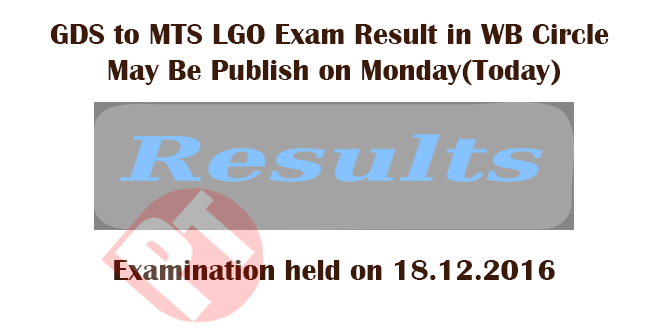 Gds to mts lgo exam result in wb circle may be publish on monday its information that gds to mts lgo exam result in wb circle may be publish in monday 2nd january 2017 wish you all the new year give you the new identity fandeluxe Gallery