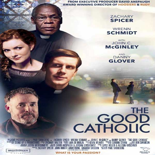The Good Catholic,  The Good Catholic Synopsis,  The Good Catholic Trailer,  The Good Catholic Review, Poster  The Good Catholic