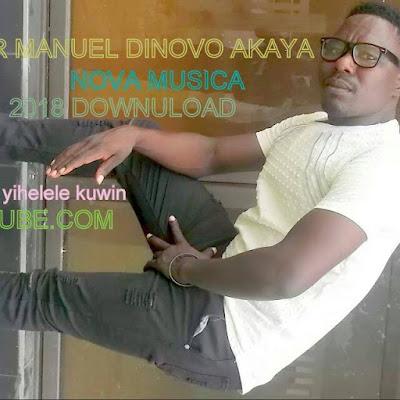Mr. Manuel Dinovo - Nhiko Ya Mina Yi Helele Kwini (2018) [Download]