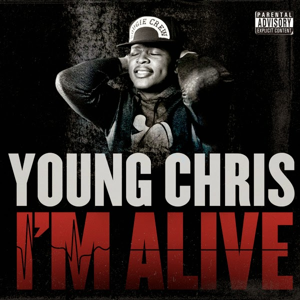 Young Chris - I'm Alive - Single Cover