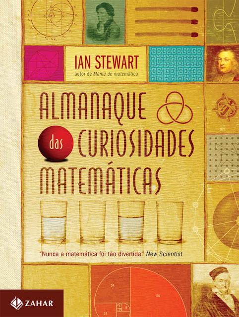 Almanaque das curiosidades matemáticas - Ian Stewart