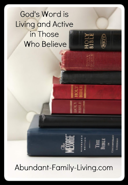 God's Word is Living and Active in Those Who Believe