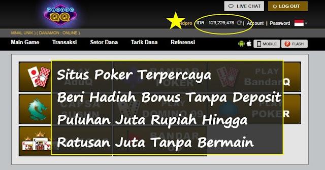 Situs Poker Terpercaya Beri Hadiah Bonus Tanpa Deposit
