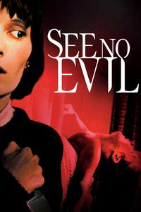 Watch See No Evil Online Free in HD