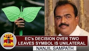 Ec's Decision over Two Leaves symbol is unilateral – Nanjil Sampath