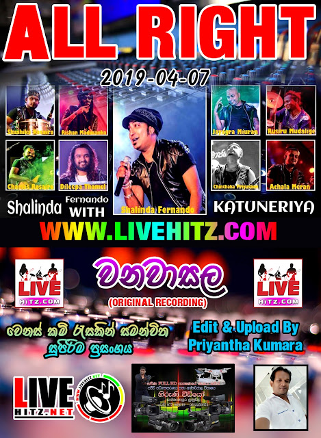 ALL RIGHT LIVE IN WANAWASALA 2019-04-07