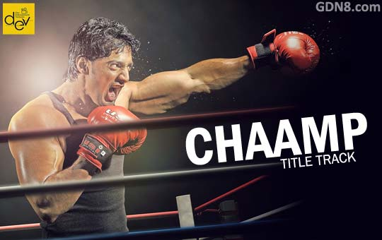 CHAAMP Title Song - DEV