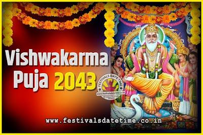 2043 Vishwakarma Puja Date and Time, 2043 Vishwakarma Puja Calendar