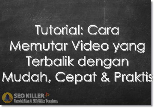 cara merotate video