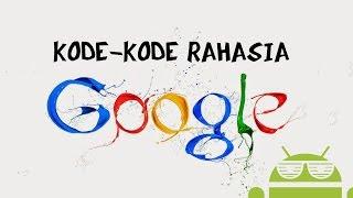 Code Rahasia Google Yang Jarang di Ketahui