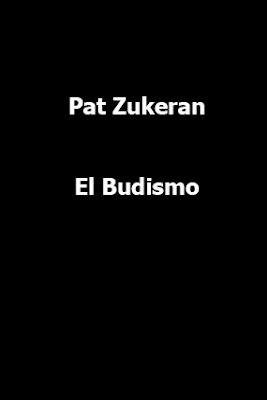 Pat Zukeran-El Budismo-
