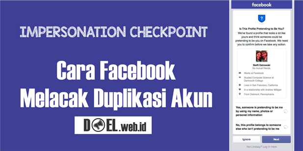 Impersonation Checkpoint, Cara Facebook Melacak Duplikasi Akun
