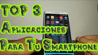 TOP 3 Aplicaciones Gratis Para Tu Smartphone