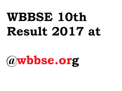 WBBSE 10th Result 2017 at wbbse.org