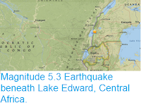 http://sciencythoughts.blogspot.co.uk/2017/07/magnitude-53-earthquake-beneath-lake.html