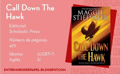 Call Down the Hawk. Editorial Scholastic Press. 472 páginas. Inglés. ¿LGBT+? Sí