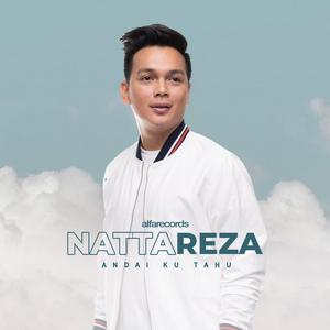 Natta Reza - Andai Ku Tahu