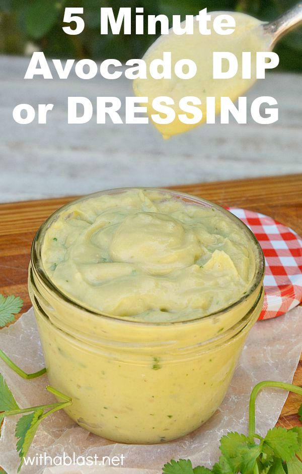 5 Minute Avocado Dip or Dressing