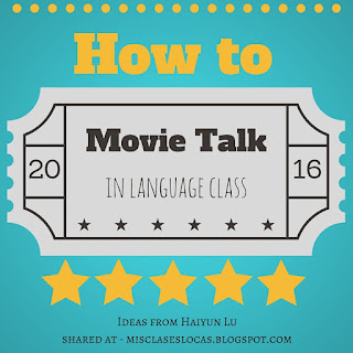 How to Movie Talk in Spanish class - shared by Mis Clases Locas