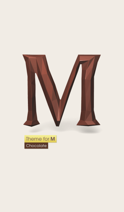 Theme for M . [Chocolate]